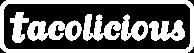 Tacolicious logo b9866b7f4701613c73e7af4a133e3ee57a231c50fd9d0889f560ea8378f8d9b5